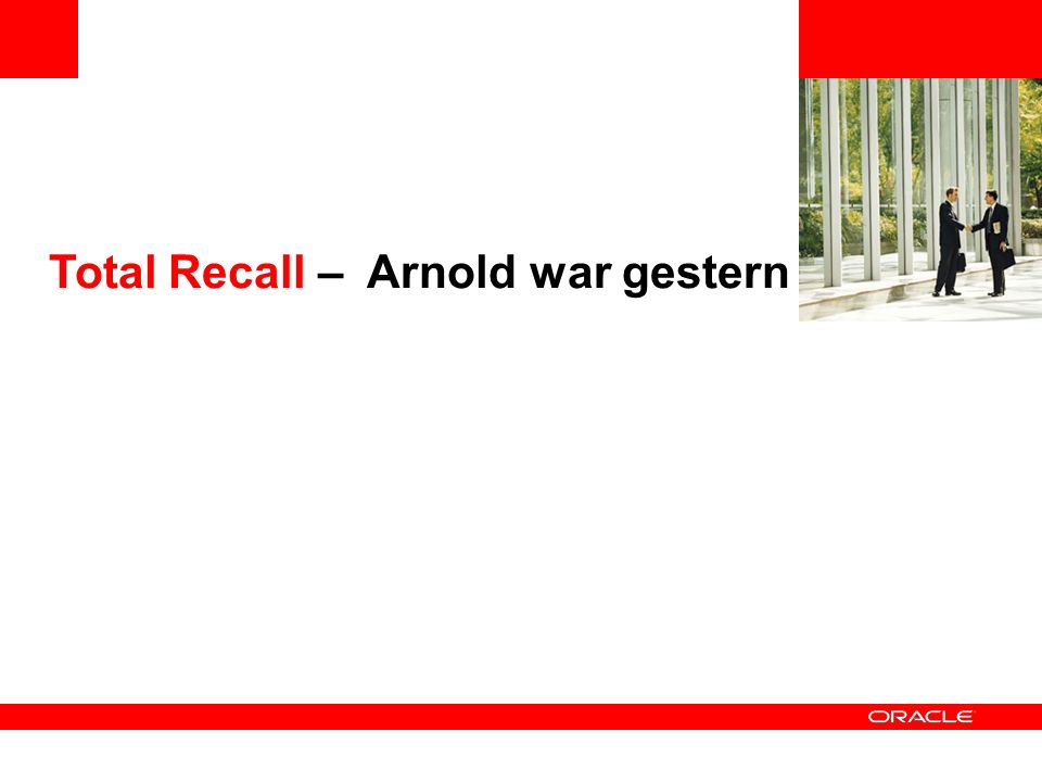 Total Recall – Arnold war gestern