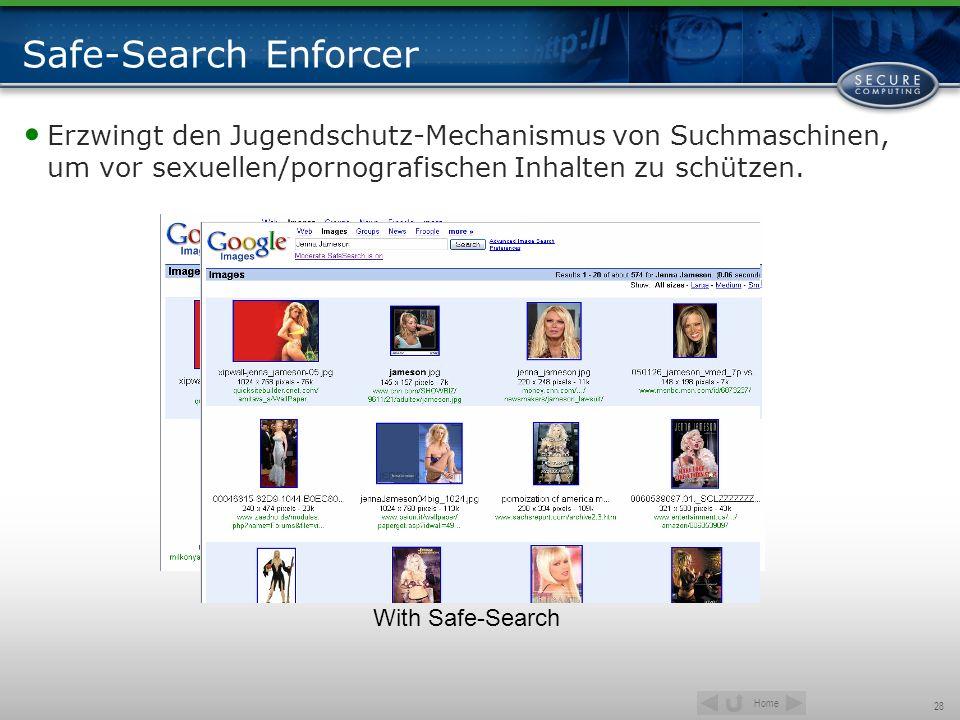 Home 28 Safe-Search Enforcer Erzwingt den Jugendschutz-Mechanismus von Suchmaschinen, um vor sexuellen/pornografischen Inhalten zu schützen. Without S