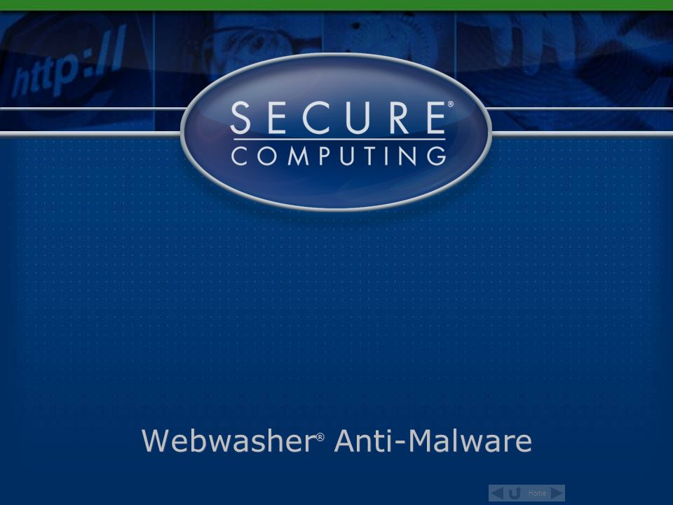 Home Webwasher ® Anti-Malware