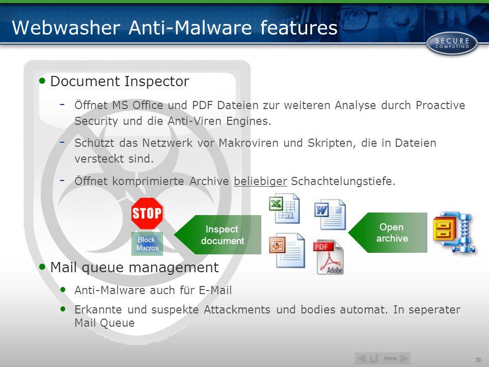 Home 39 Webwasher Anti-Malware features Document Inspector - Öffnet MS Office und PDF Dateien zur weiteren Analyse durch Proactive Security und die An