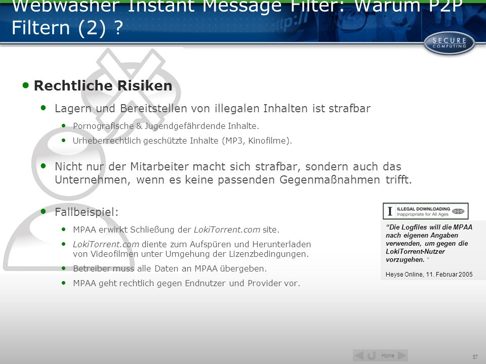 Home 57 Webwasher Instant Message Filter: Warum P2P Filtern (2) .