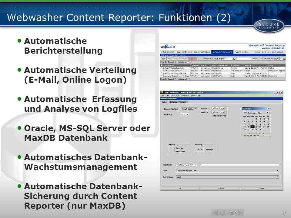 Home 67 Webwasher Content Reporter: Funktionen (2) Automatische Berichterstellung Automatische Verteilung (E-Mail, Online Logon) Automatische Erfassun