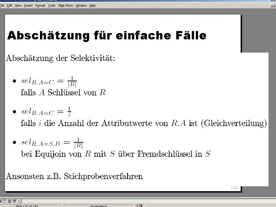 WS 2004/2005 Datenbanken II - 5W Mi 17:00 – 18:30 G 3.18 © Bojan Milijaš, 10.11.2004Vorlesung #4 - Anfragebearbeitung (Teil 2)7