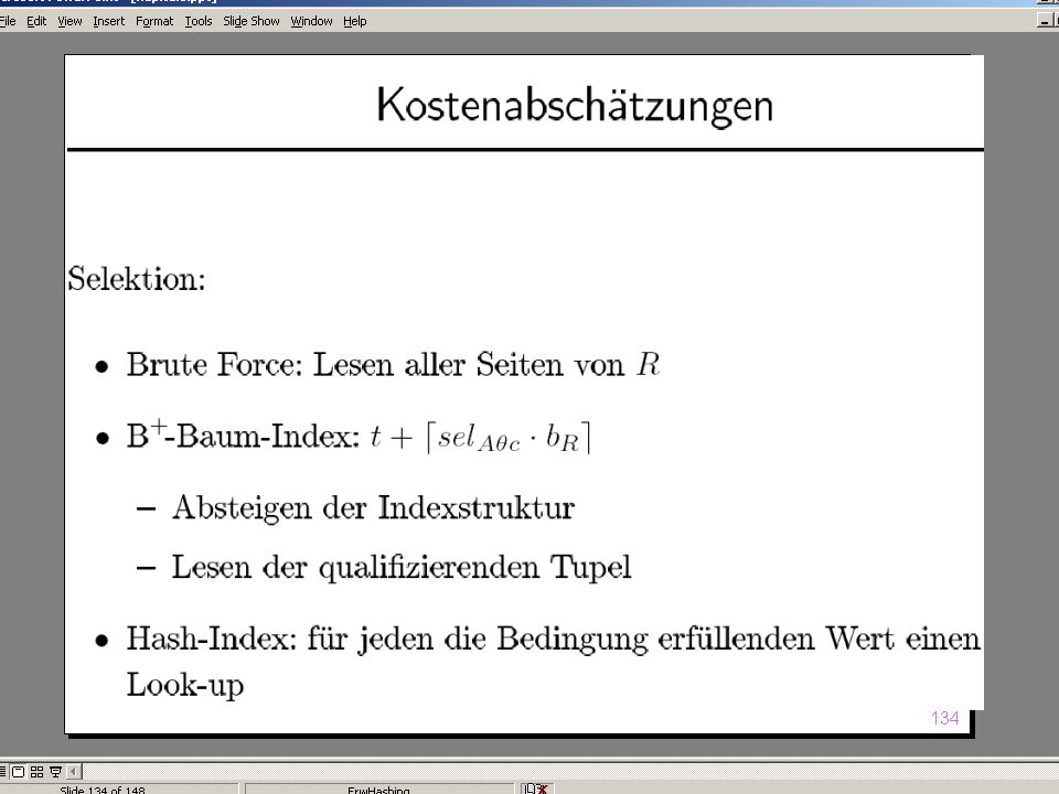 WS 2004/2005 Datenbanken II - 5W Mi 17:00 – 18:30 G 3.18 © Bojan Milijaš, 10.11.2004Vorlesung #4 - Anfragebearbeitung (Teil 2)9