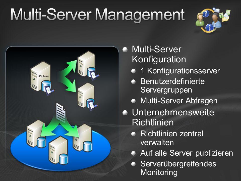 Zentrales Management IntelliSense Fehlerliste Anzeige von Abhängigkeiten Konfigurationsserver Multi-Server Abfragen Neuer Replikationsmonitor