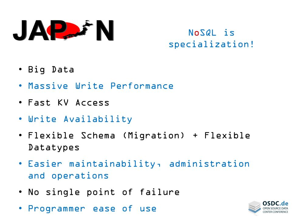 NoSQL is specialization.