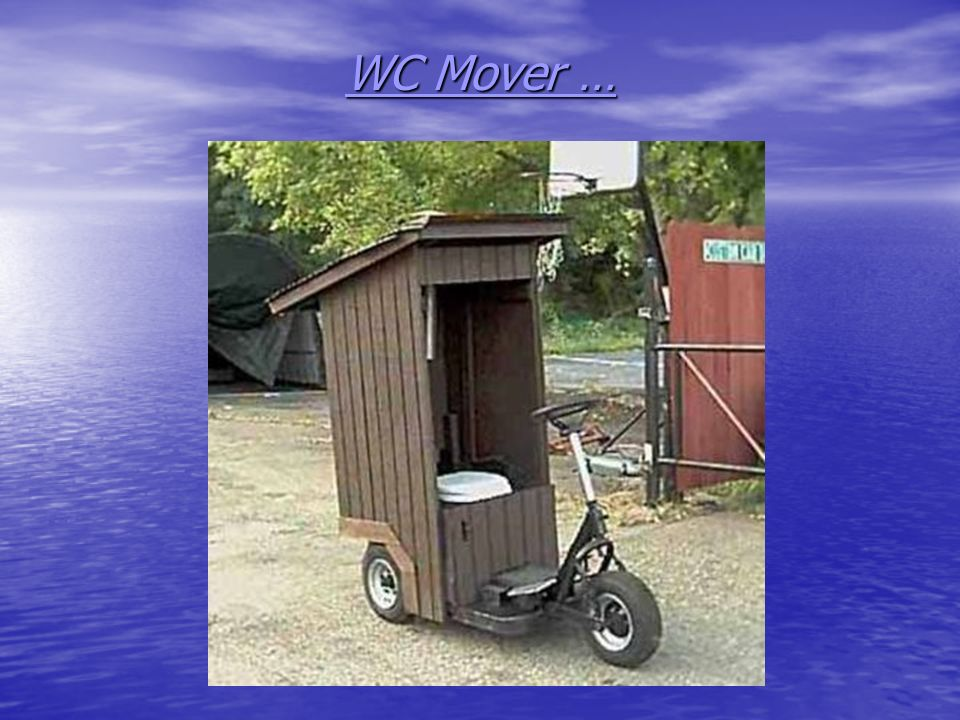 WC Mover …