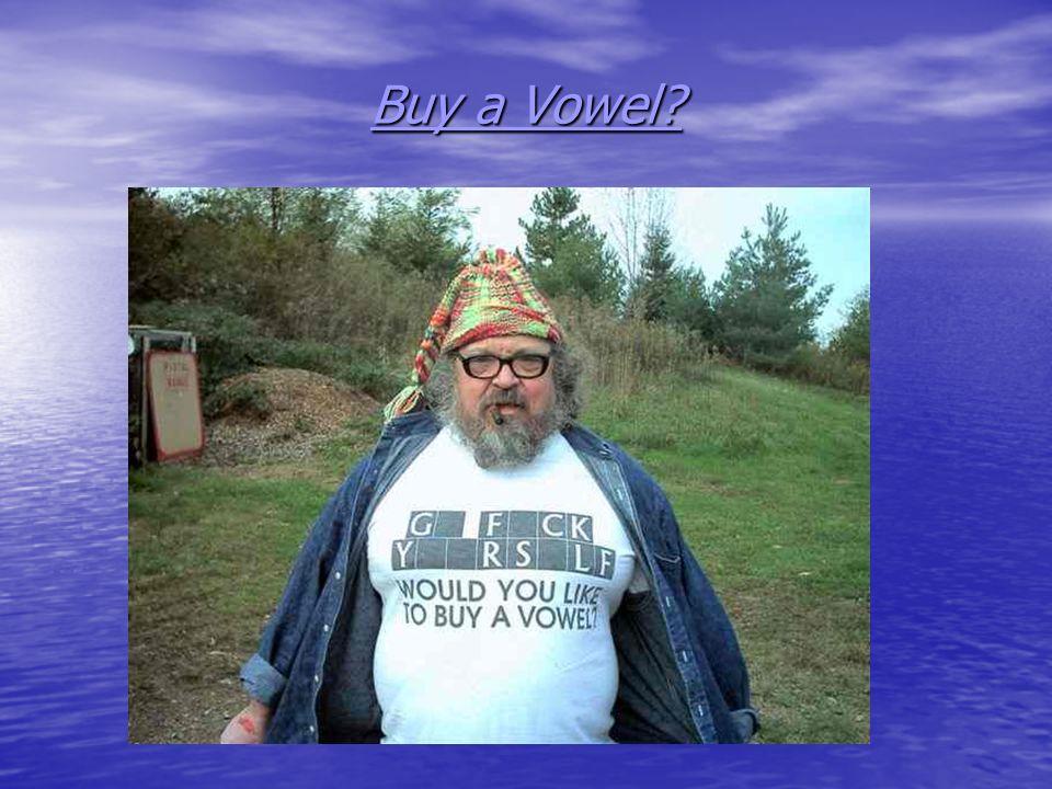 Buy a Vowel?