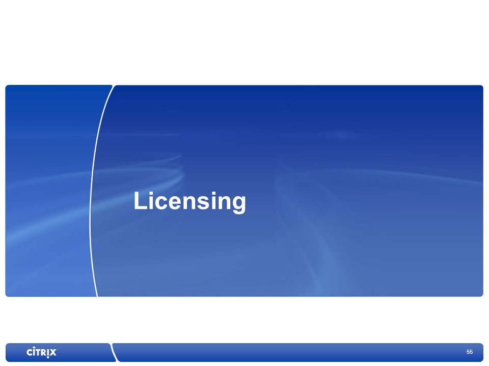 55 Licensing