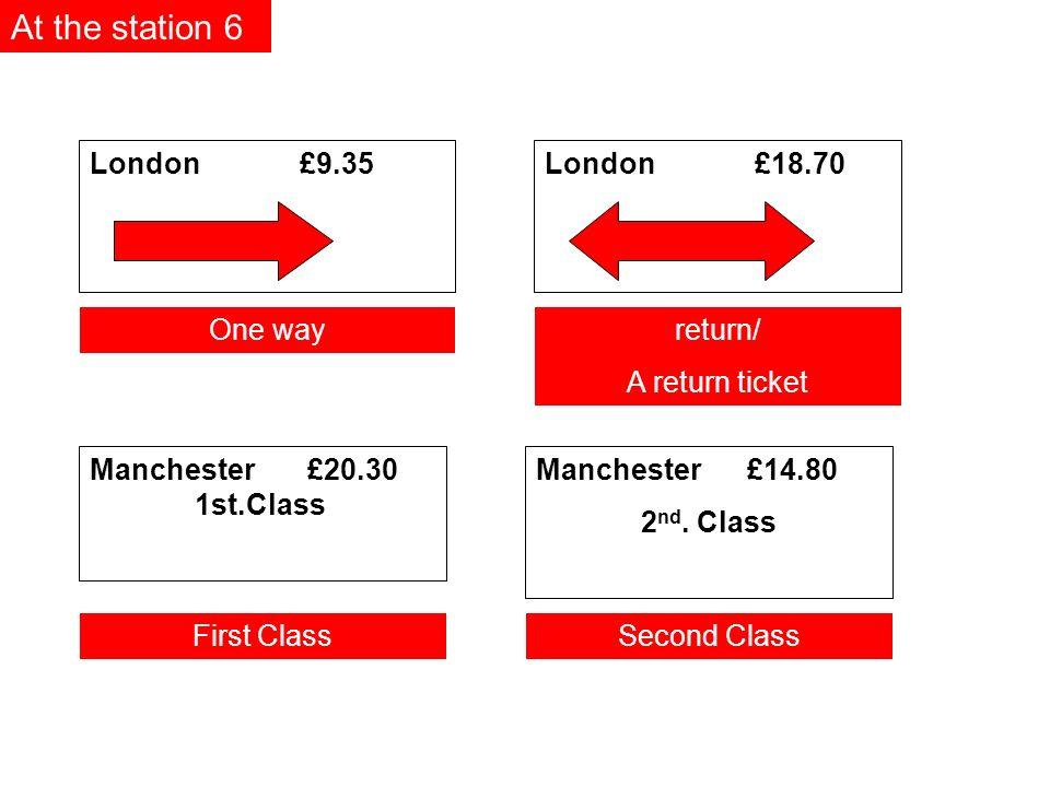 London£9.35 Manchester £14.80 2 nd.