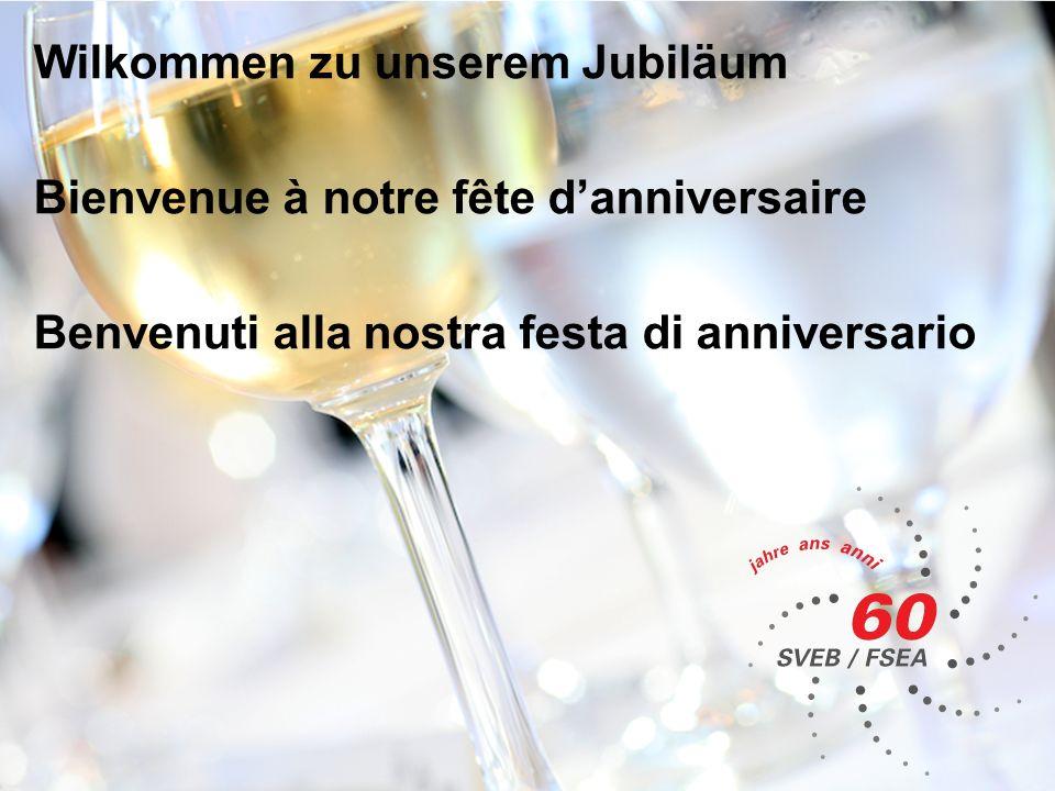 Wilkommen zu unserem Jubiläum Bienvenue à notre fête danniversaire Benvenuti alla nostra festa di anniversario