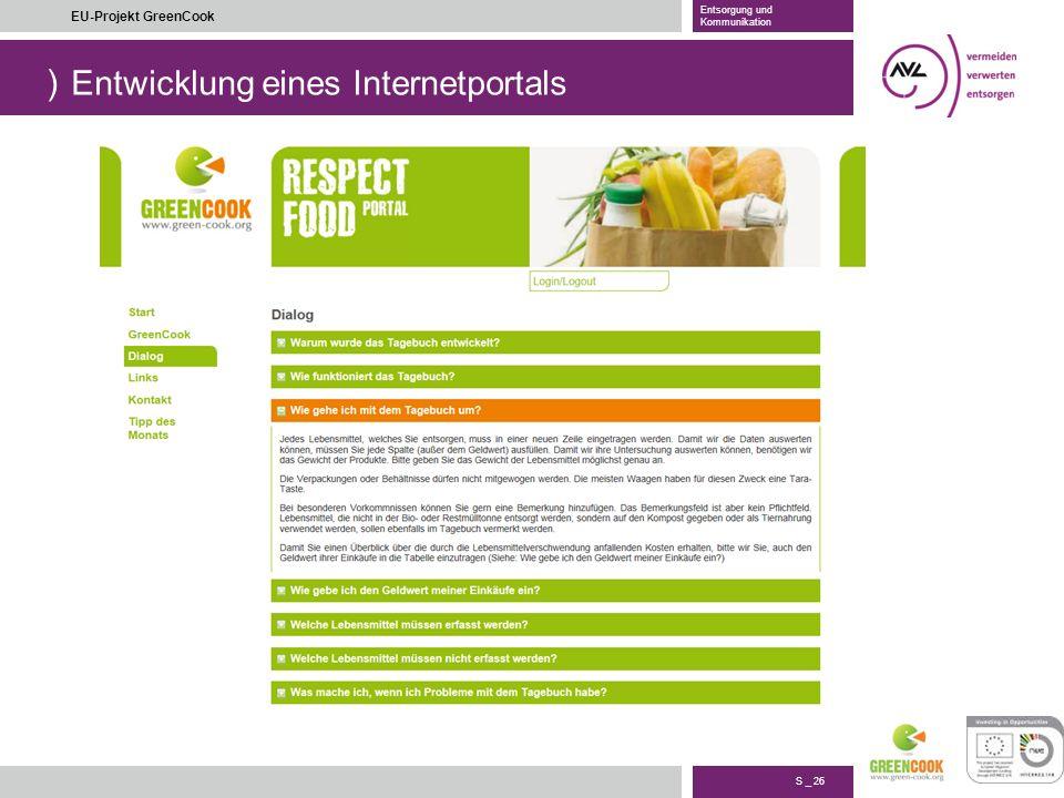 ) S _ 26 EU-Projekt GreenCook Entsorgung und Kommunikation Entwicklung eines Internetportals