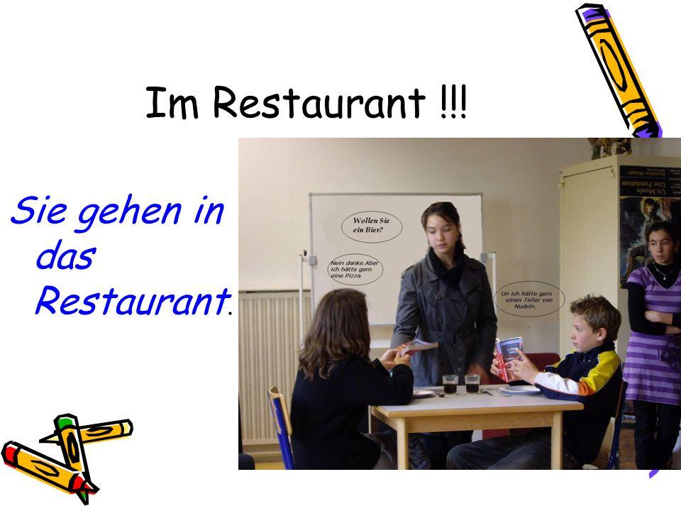Im Restaurant !!! Sie gehen in das Restaurant.