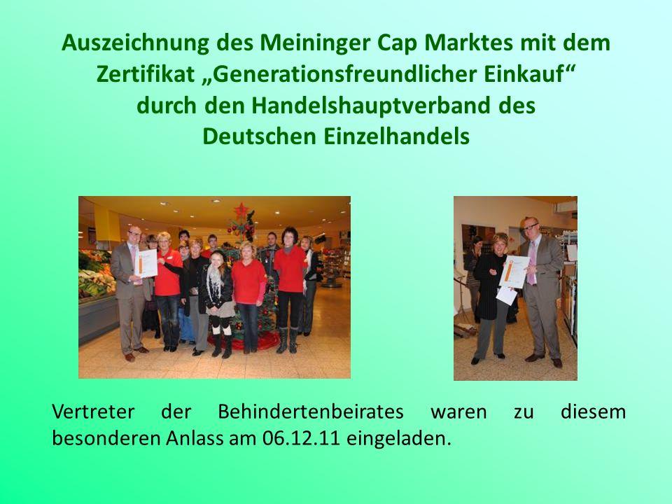 Auszeichnung des Meininger Cap Marktes mit dem Zertifikat Generationsfreundlicher Einkauf durch den Handelshauptverband des Deutschen Einzelhandels Ve