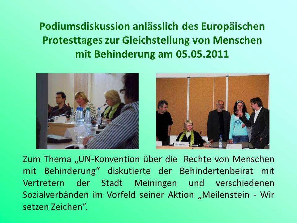 Podiumsdiskussion anlässlich des Europäischen Protesttages zur Gleichstellung von Menschen mit Behinderung am 05.05.2011 Zum Thema UN-Konvention über