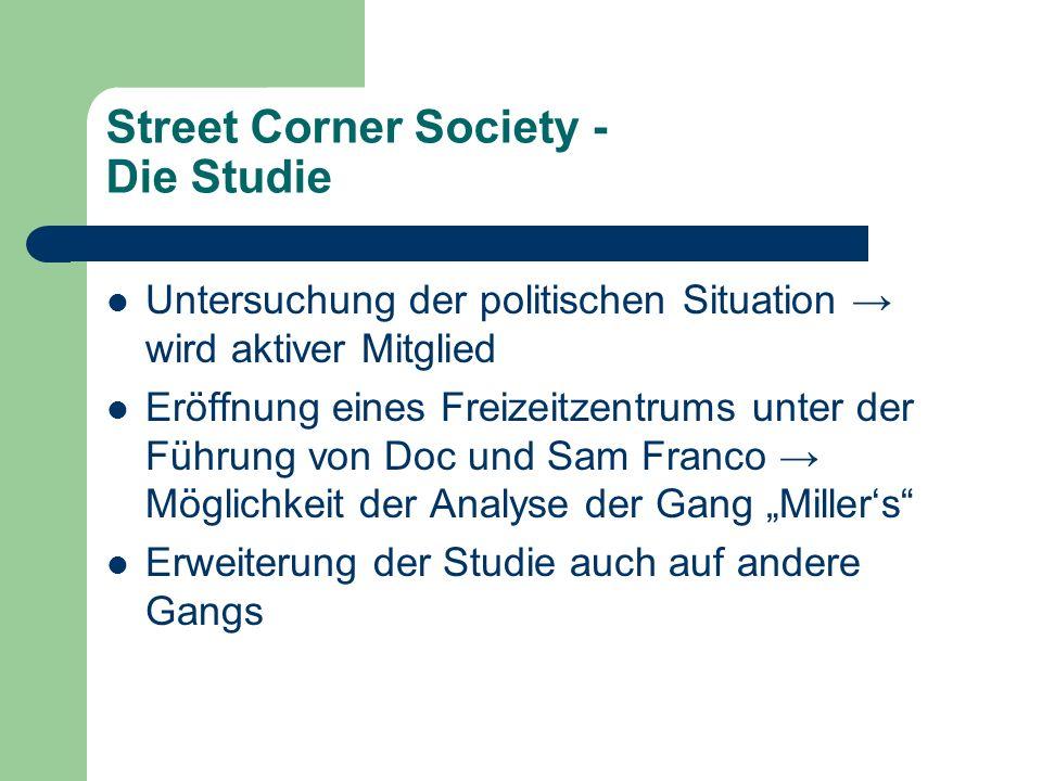 Street Corner Society - Die Studie Untersuchung der politischen Situation wird aktiver Mitglied Eröffnung eines Freizeitzentrums unter der Führung von