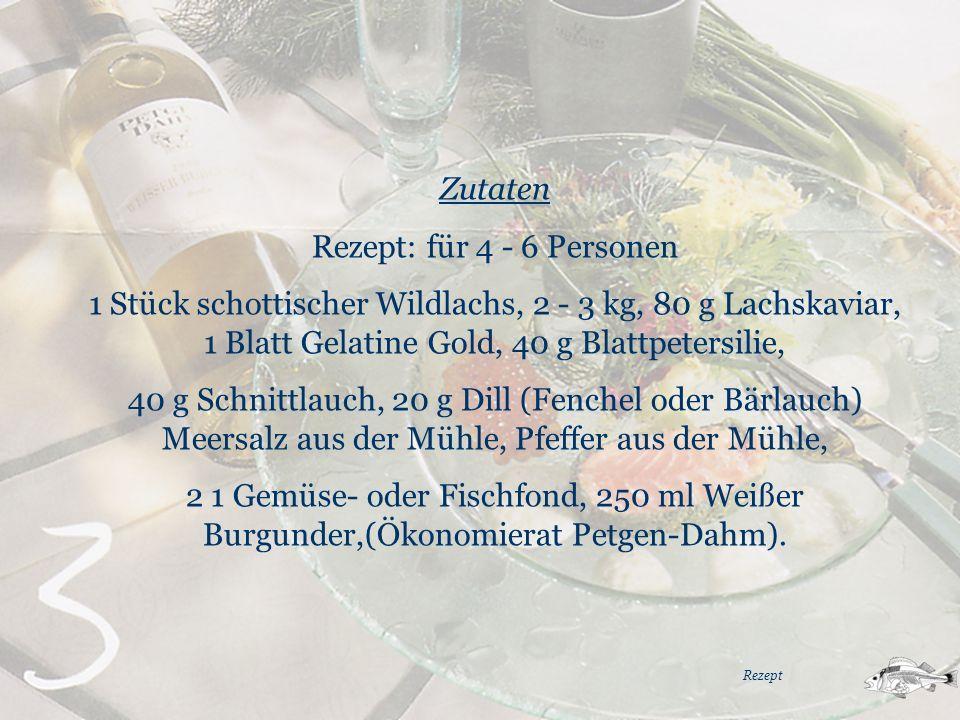 Zutaten Rezept: für 4 - 6 Personen 1 Stück schottischer Wildlachs, 2 - 3 kg, 80 g Lachskaviar, 1 Blatt Gelatine Gold, 40 g Blattpetersilie, 40 g Schni