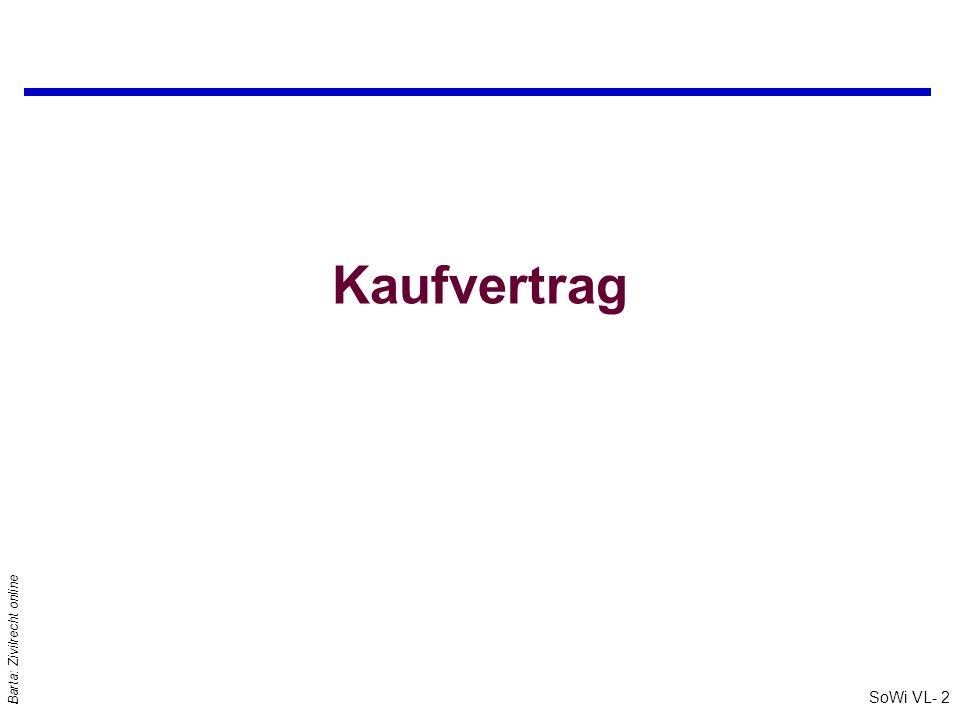 SoWi VL- 2 Barta: Zivilrecht online Kaufvertrag