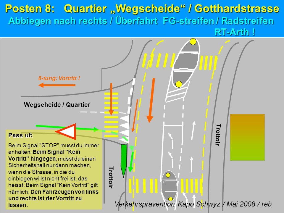 Wegscheide / Quartier 8-tung: Vortritt ! Pass uf: Beim Signal