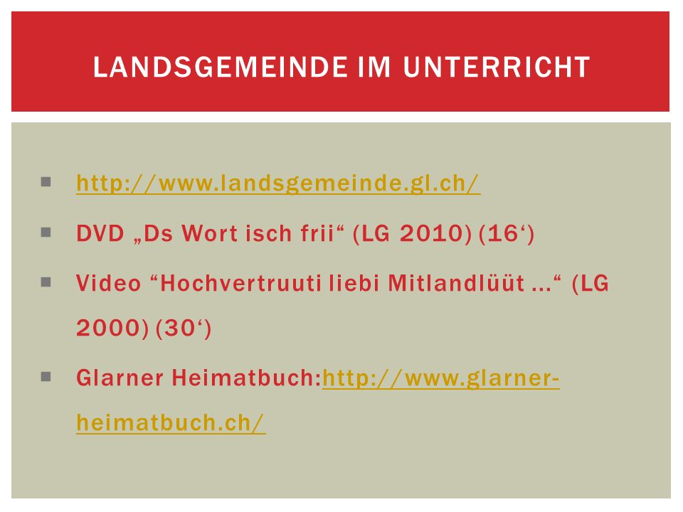 http://www.landsgemeinde.gl.ch/ DVD Ds Wort isch frii (LG 2010) (16) Video Hochvertruuti liebi Mitlandlüüt...