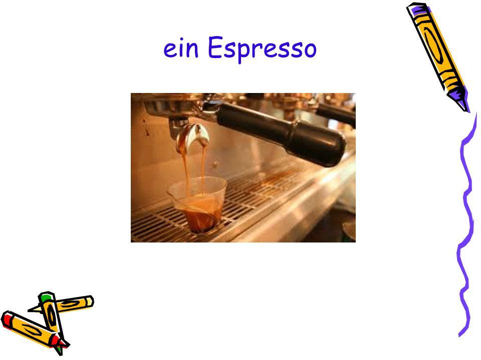 ein Espresso