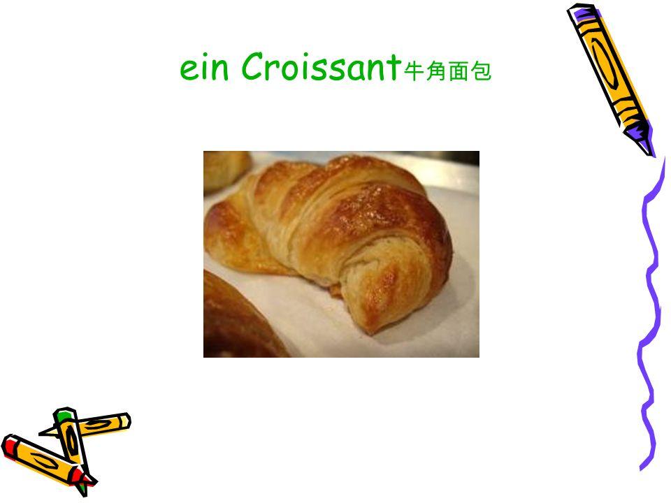 ein Croissant