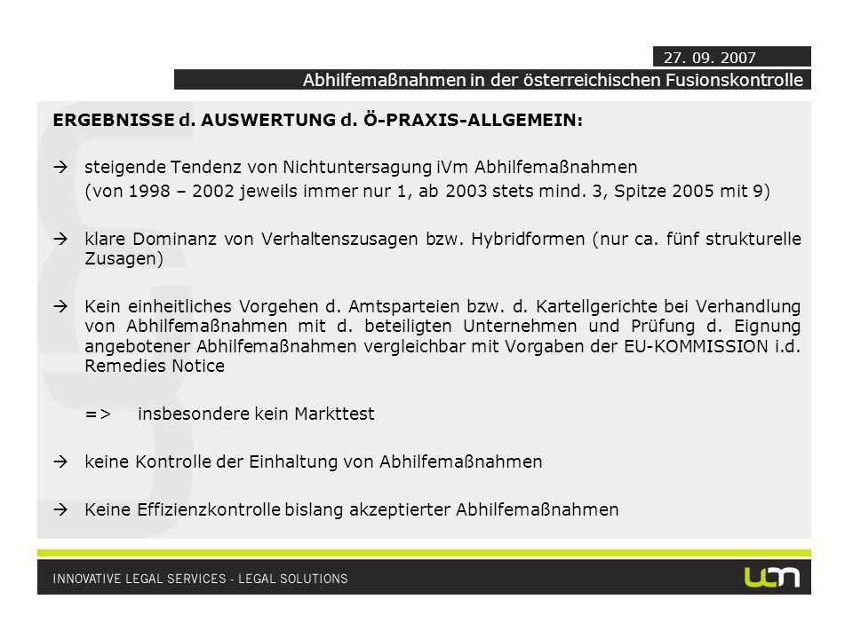 ERGEBNISSE d. AUSWERTUNG d. Ö-PRAXIS-ALLGEMEIN: steigende Tendenz von Nichtuntersagung iVm Abhilfemaßnahmen (von 1998 – 2002 jeweils immer nur 1, ab 2