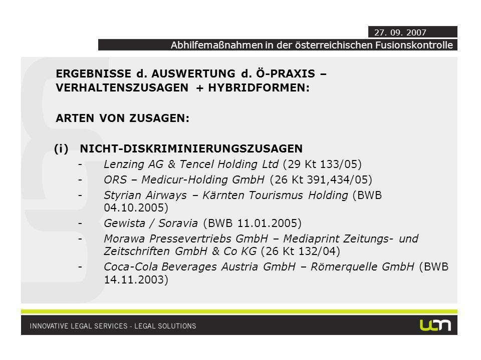 ERGEBNISSE d. AUSWERTUNG d. Ö-PRAXIS – VERHALTENSZUSAGEN + HYBRIDFORMEN: ARTEN VON ZUSAGEN: (i)NICHT-DISKRIMINIERUNGSZUSAGEN -Lenzing AG & Tencel Hold