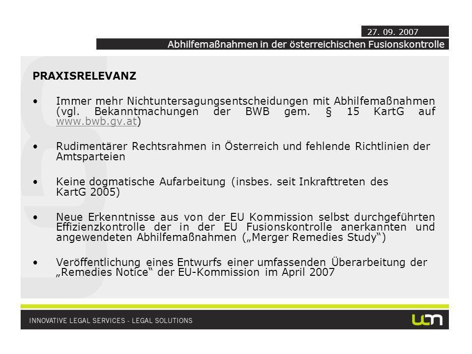 PRAXISRELEVANZ Immer mehr Nichtuntersagungsentscheidungen mit Abhilfemaßnahmen (vgl. Bekanntmachungen der BWB gem. § 15 KartG auf www.bwb.gv.at) www.b