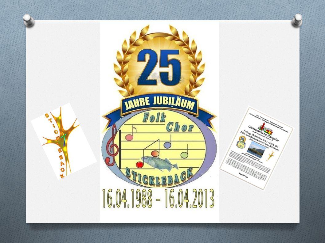 Wir wollen mit Ihnen und für Sie Lieder aus 25 Jahren Chorleben singen .