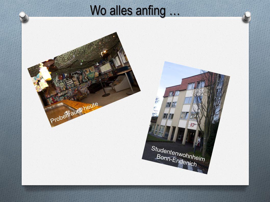 Wo alles anfing … Studentenwohnheim Bonn-Endenich Probenraum heute