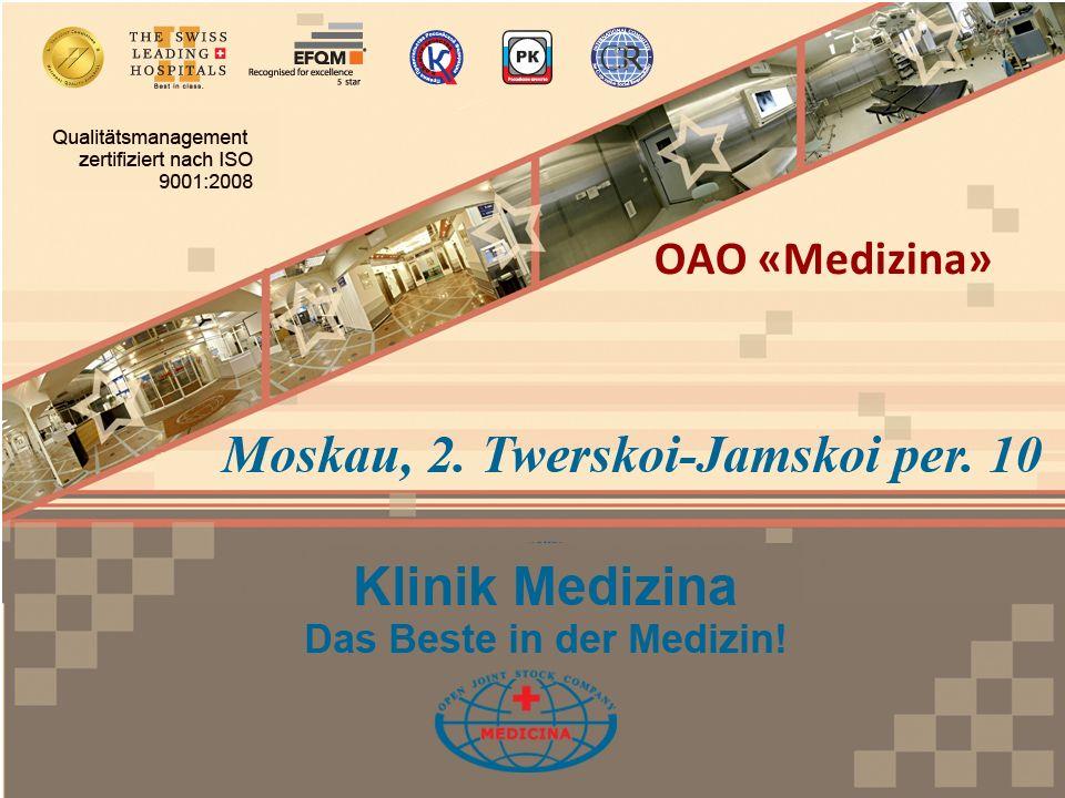 Vorteile der ОАО Medizina Die Programme für medizinische Betreuung gehören zu den umfangreichsten in Moskau.