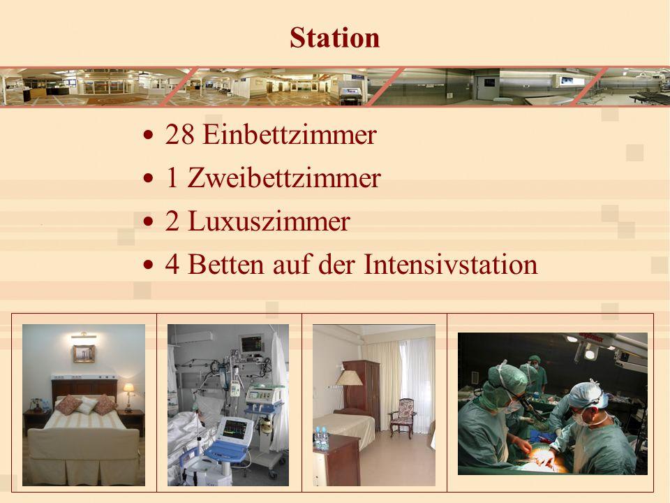 Station 28 Einbettzimmer 1 Zweibettzimmer 2 Luxuszimmer 4 Betten auf der Intensivstation