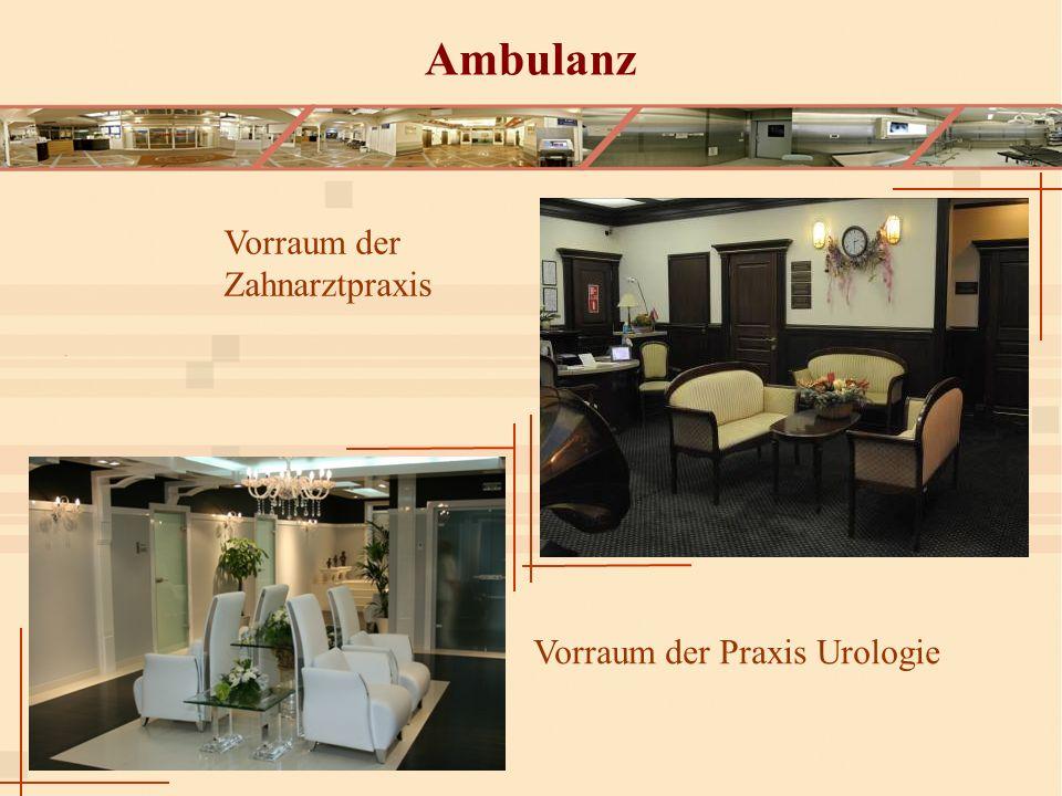 Ambulanz Vorraum der Praxis Urologie Vorraum der Zahnarztpraxis
