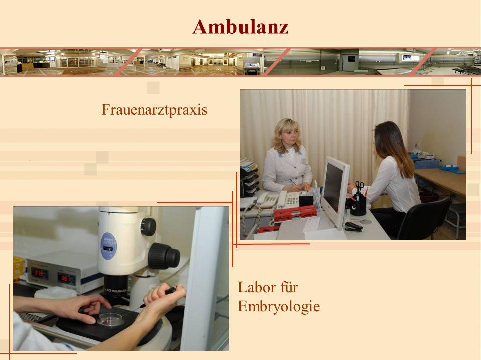 Ambulanz Frauenarztpraxis Labor für Embryologie