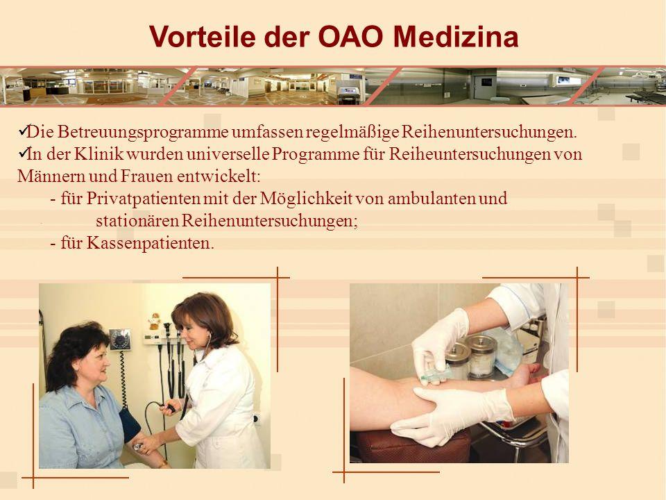 Die Betreuungsprogramme umfassen regelmäßige Reihenuntersuchungen.