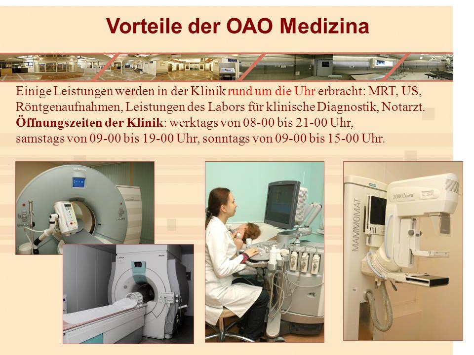 Einige Leistungen werden in der Klinik rund um die Uhr erbracht: MRT, US, Röntgenaufnahmen, Leistungen des Labors für klinische Diagnostik, Notarzt.