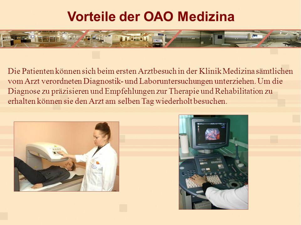 Die Patienten können sich beim ersten Arztbesuch in der Klinik Medizina sämtlichen vom Arzt verordneten Diagnostik- und Laboruntersuchungen unterziehen.