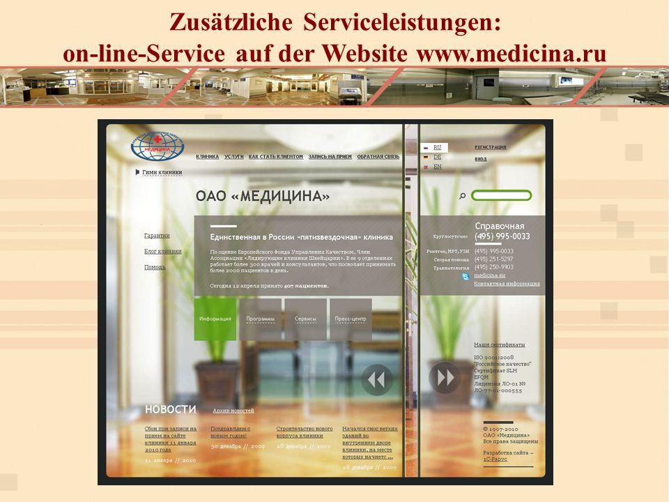 Zusätzliche Serviceleistungen: on-line-Service auf der Website www.medicina.ru