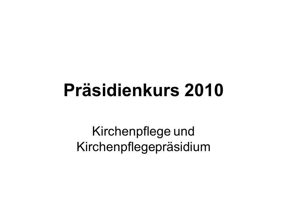 Präsidienkurs 2010 Kirchenpflege und Kirchenpflegepräsidium