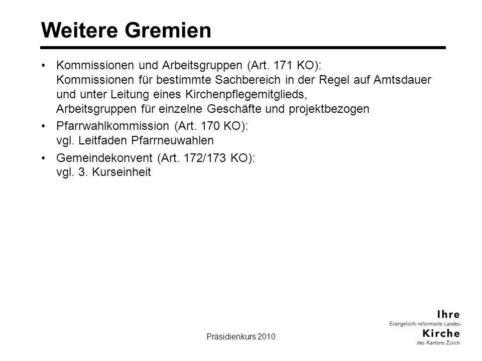 Präsidienkurs 201013 Weitere Gremien Kommissionen und Arbeitsgruppen (Art.