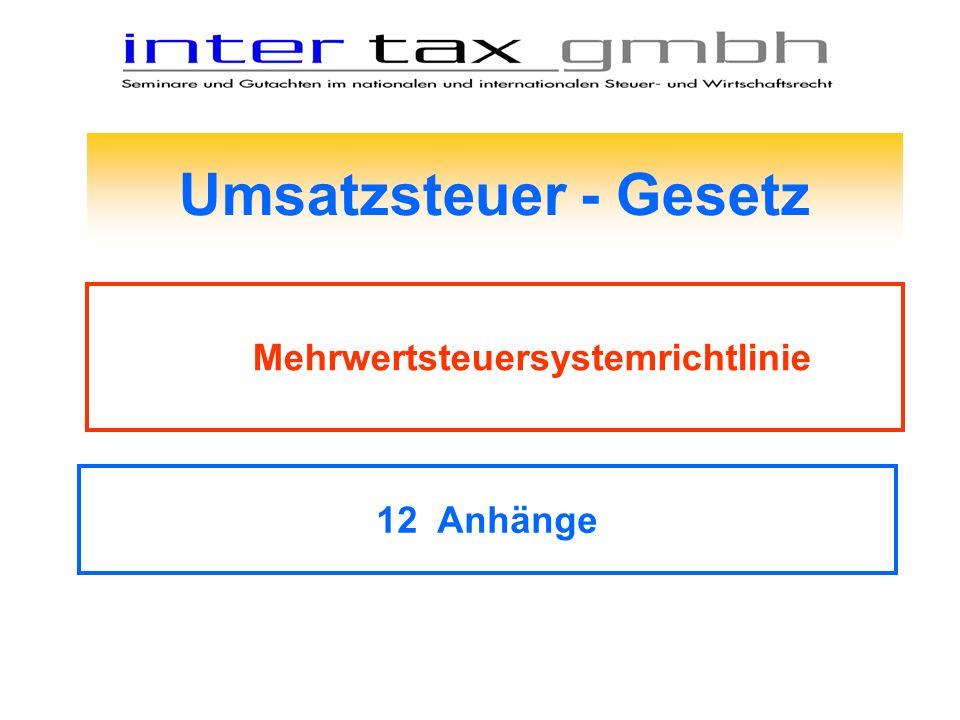 Umsatzsteuer - Gesetz Mehrwertsteuersystemrichtlinie 12 Anhänge