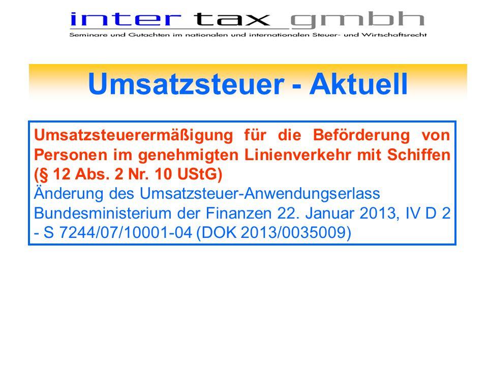 Umsatzsteuer - Aktuell Umsatzsteuerermäßigung für die Beförderung von Personen im genehmigten Linienverkehr mit Schiffen (§ 12 Abs. 2 Nr. 10 UStG) Änd