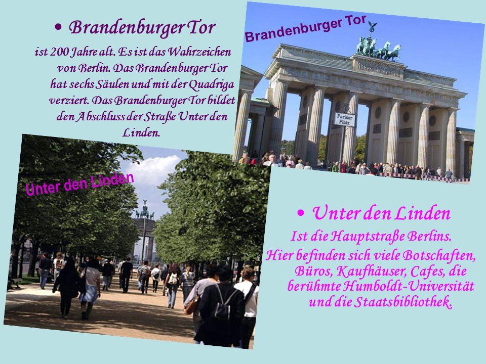 Brandenburger Tor ist 200 Jahre alt. Es ist das Wahrzeichen von Berlin. Das Brandenburger Tor hat sechs Säulen und mit der Quadriga verziert. Das Bran