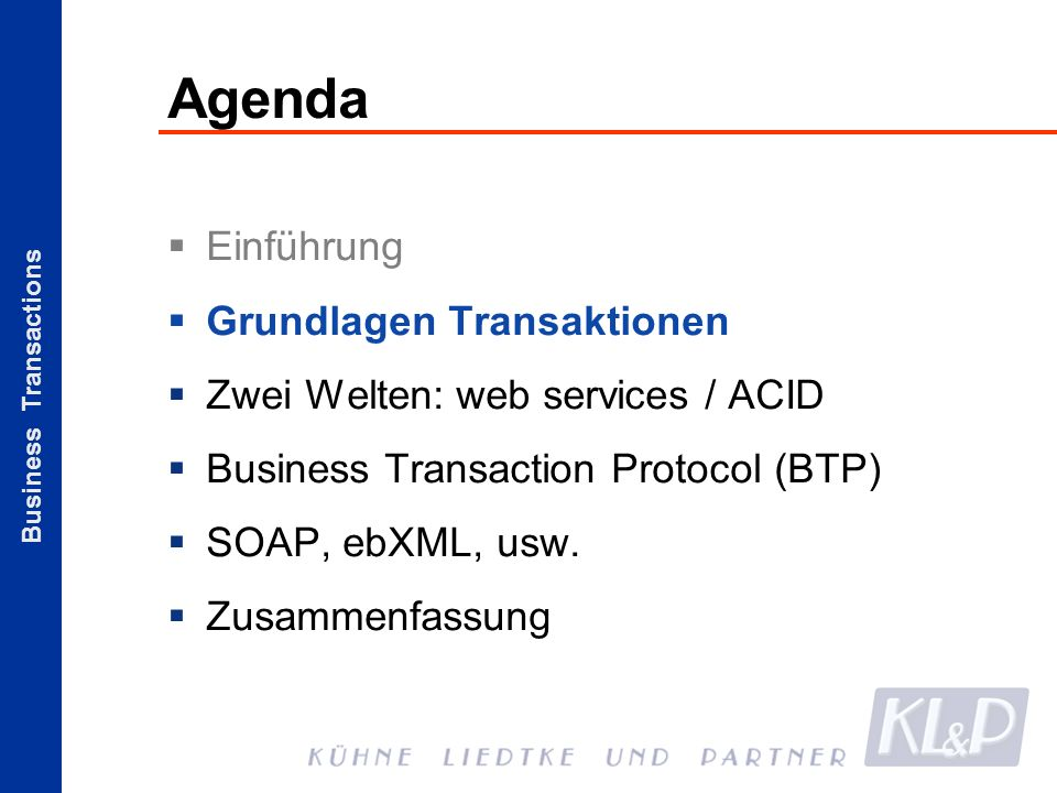 Business Transactions Episode IV: A New Hope Der Bedarf an Transaktionen bei Web Services ist unumstritten .