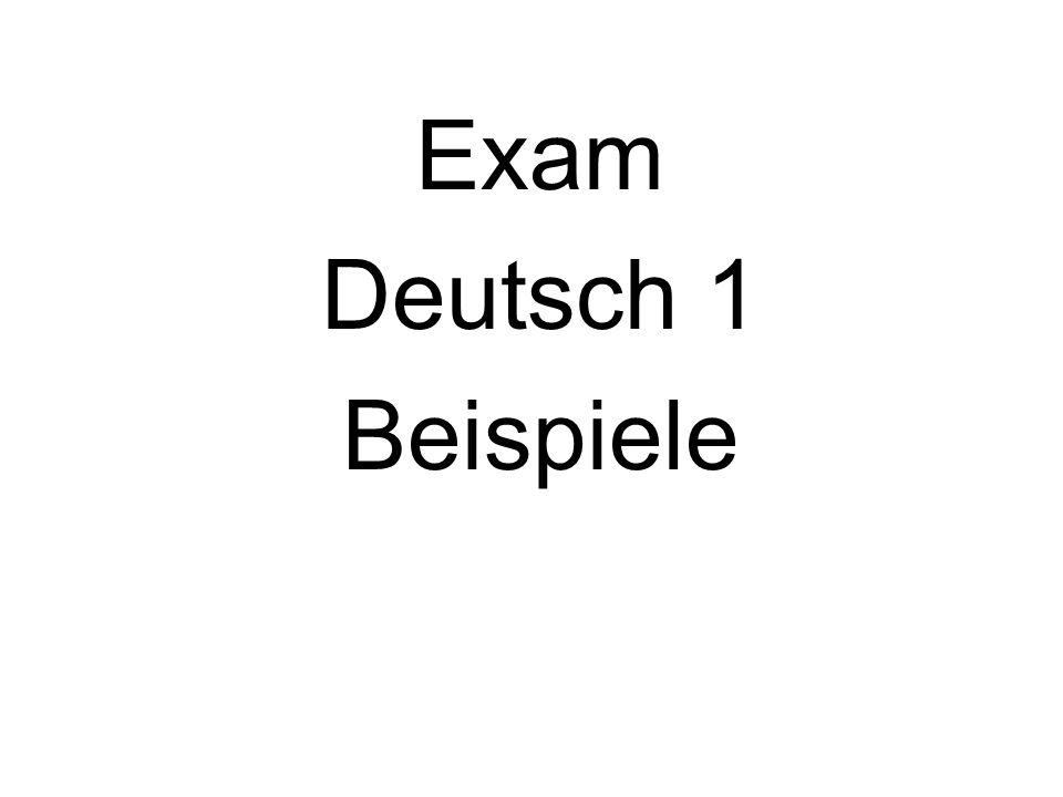 Exam Deutsch 1 Beispiele