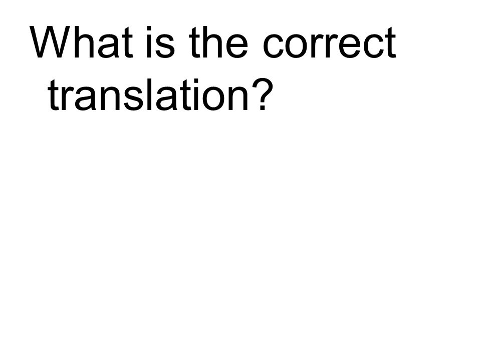 What is the correct translation