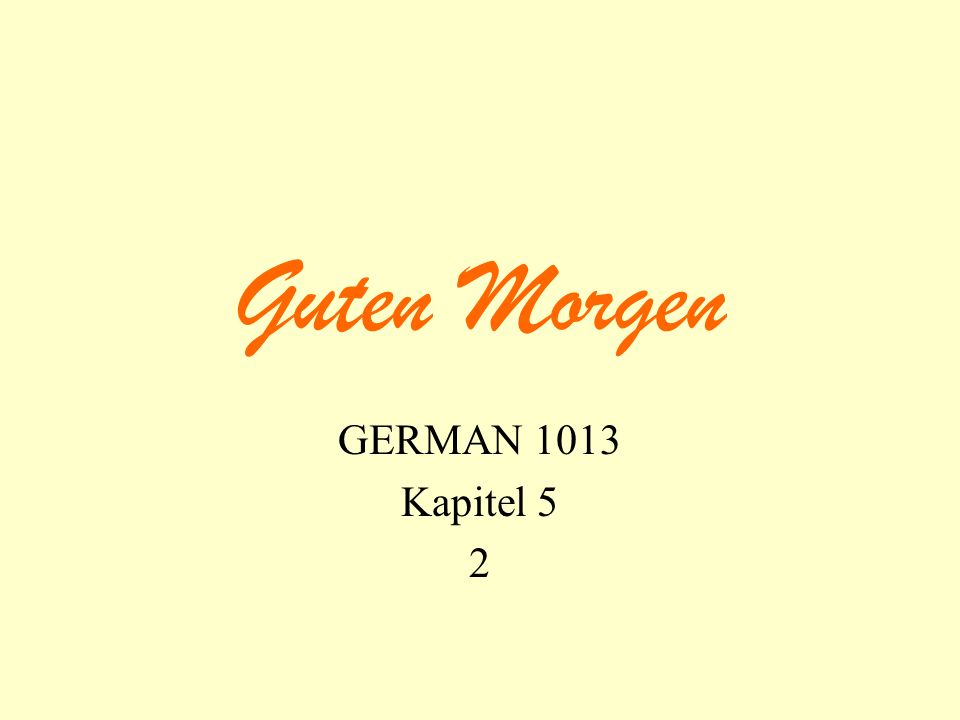 Guten Morgen GERMAN 1013 Kapitel 5 2