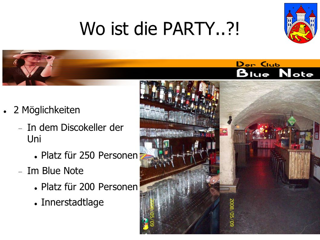 Wo ist die PARTY.. .