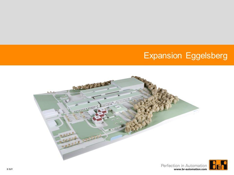 © B&R Expansion Eggelsberg